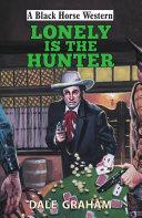 Lonely is the Hunter [Pdf/ePub] eBook