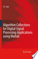 Algorithm Collections for Digital Signal Processing Applications Using Matlab