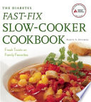 The Diabetes Fast Fix Slow Cooker Cookbook Book PDF