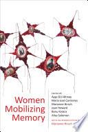 Women Mobilizing Memory
