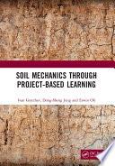 Soil Mechanics Through Project Based Learning