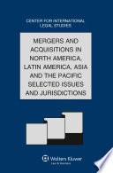 Mergers and Acquisitions in North America  Latin America  Asia and the Pacific Selected Issues and Jurisdictions
