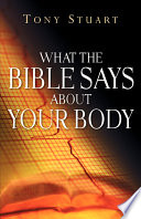 What The Bible Says About Your Body