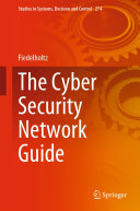 The Cyber Security Network Guide
