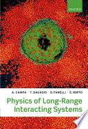 Physics of Long Range Interacting Systems