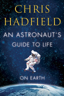 An Astronaut's Guide to Life on Earth ebook