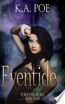 Eventide Forevermore Book 4