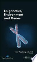 Epigenetics  Environment  and Genes