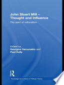 John Stuart Mill: Thought and Influence