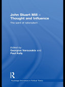 John Stuart Mill: Thought and Influence