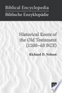 Historical Roots of the Old Testament  1200   63 BCE  Book PDF