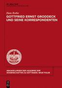 Gottfried Ernst Groddeck und seine Korrespondenten