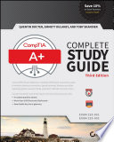 """CompTIA A+ Complete Study Guide: Exams 220-901 and 220-902"" by Quentin Docter, Emmett Dulaney, Toby Skandier"