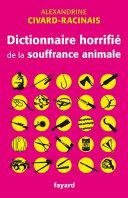 Pdf Dictionnaire horrifié de la souffrance animale Telecharger