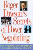 Roger Dawson s Secrets of Power Negotiating