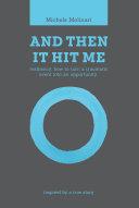 And Then It Hit Me [Pdf/ePub] eBook