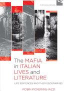 The Mafia in Italian Lives and Literature