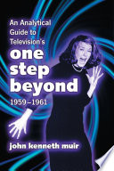 Read Online An Analytical Guide to Television's One Step Beyond, 1959–1961 For Free