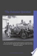 The Eurasian Question