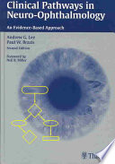 Clinical Pathways in Neuro ophthalmology Book