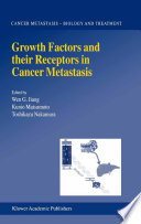 Growth Factors and their Receptors in Cancer Metastasis Book