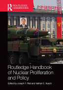 Routledge Handbook of Nuclear Proliferation and Policy Pdf/ePub eBook