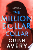 Read Online The Million Dollar Collar: A Bexley Squires Mystery For Free