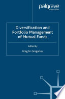 Diversification and Portfolio Management of Mutual Funds