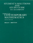 Student's Solutions and Study Guide to Accompany Topics in Contemporary Mathematics