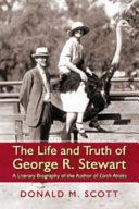 The Life and Truth of George R. Stewart Pdf/ePub eBook
