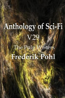 Free Download Anthology of Sci-Fi V29, the Pulp Writers - Frederik Pohl Book