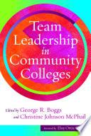 Team Leadership in Community Colleges