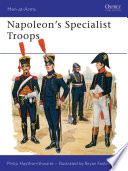 Napoleon s Specialist Troops