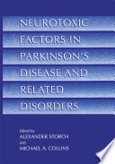 Neurotoxic Factors in Parkinson   s Disease and Related Disorders Book
