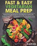 Fast   Easy Vegetarian Meal Prep