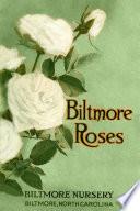 1913 Biltmore Rose Catalog