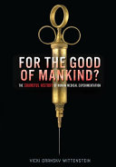For the Good of Mankind?
