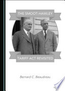 The Smoot Hawley Tariff Act Revisited