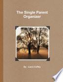 The Single Parent Organizer Paperback