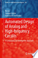 Automated Design of Analog and High frequency Circuits