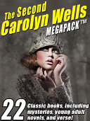 The Second Carolyn Wells Megapack [Pdf/ePub] eBook