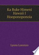 Ka Buke Himeni Hawaii I Hooponoponoia