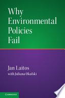 Why Environmental Policies Fail