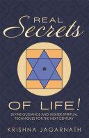 Real Secrets of Life!