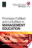 Promises Fulfilled and Unfulfilled in Management Education Book