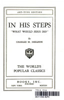 In His Steps What Would Jesus Do