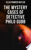 Download The Mystery Cases of Detective Philo Gubb Epub