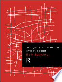 Wittgenstein s Art of Investigation