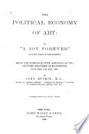 The Political Economy of Art  Or  A Joy Forever   and Its Price in the Market  Book PDF