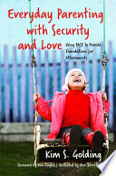 Everyday Parenting with Security and Love Book PDF